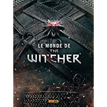 LE MONDE DE THE WITCHER