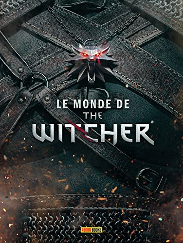 LE MONDE DE THE WITCHER par Collectif