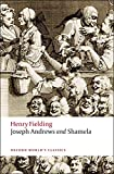 Joseph Andrews and Shamela n/e (Oxford World's Classics)