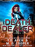 Death Dealer: Hunting Orion's Operatives (Aeon 14: Hand's Assassin)