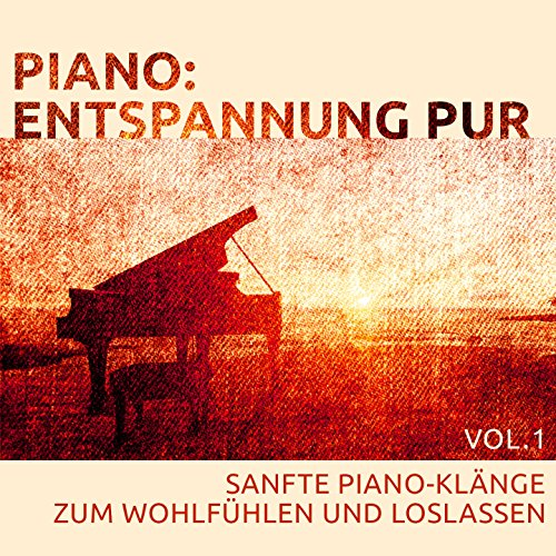 Piano: Entspannung pur