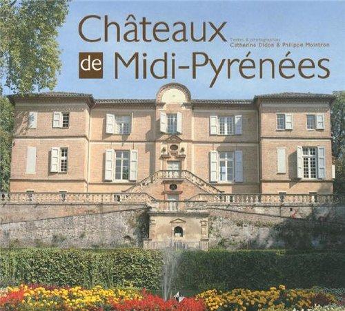Châteaux de Midi-Pyrénées
