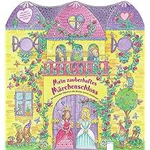 Mein zauberhaftes Märchenschloss