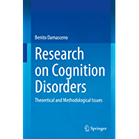 Research on Cognition Disorders: Theoretical and Methodological Issues (English Edition)