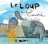Le loup du Louvre   Letuffe, Anne (1973-....). Auteur. Illustrateur