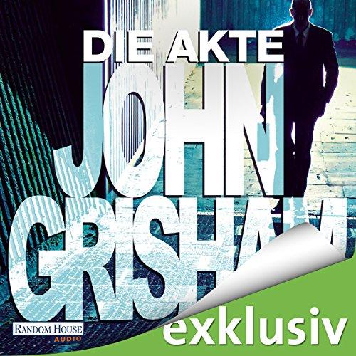 Buchseite und Rezensionen zu 'Die Akte' von John Grisham