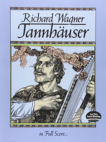 Tannhauser In Full Score (Music Scores & Music To Play Series) par Divers