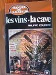 Les Vins, la cave (Collection Marabou...