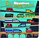 Dix petits trains