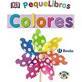 PequeLibros. Colores (Castellano - A PARTIR DE 0 AÑOS - PROYECTO DE 0 A 3 AÑOS - Libros lógicos)