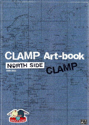 CLAMP North Side : Art-book 1989-2002
