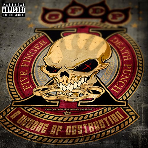 A Decade of Destruction [Explicit]