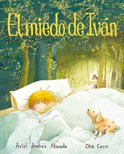 El miedo de Iván por Ariel Andres Almada