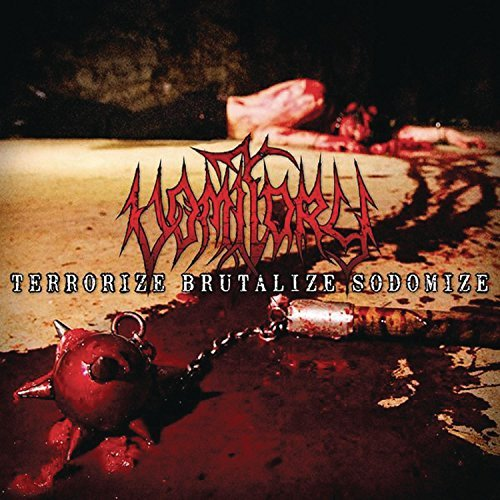 Terrorize Brutalize Sodomize by Vomitory (2007-05-01)