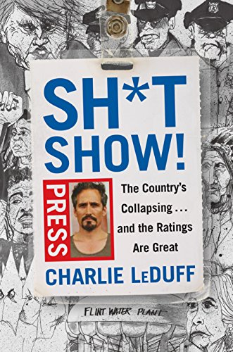 Read pdf shtshow the country s collapsing and the ratings the country s collapsing and the ratings are great online book by charlie leduff full supports all version of your device includes pdf fandeluxe Image collections