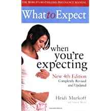 What to Expect When You're Expecting 4th Edition