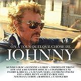 On a Tous Quelque Chose de Johnny (CD Digipack - Tirage Limité)