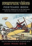 Steampunk Visions Postcard Book: A Delightful Assortment of 24 Postcards Depicting a Future That Never Was
