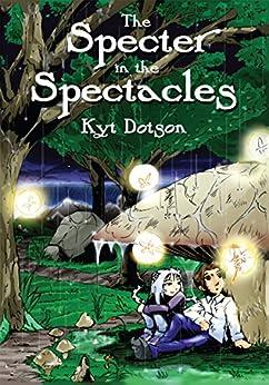 The Specter In The Spectacles por Kyt Dotson Gratis