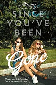 Since You've Been Gone par  Morgan Matson