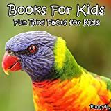 Books For Kids: Fun Bird Facts for Kids: (Picture books for kids, 20 POPULAR BIRD BREEDS PHOTOS,kids books  Ages 3-8,Early Readers)