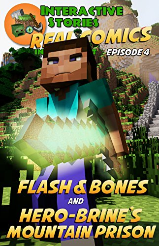 free kindle book Amazing Minecraft Comics: Flash and Bones and Hero-brine's Mountain Prison: The Greatest Minecraft Comics for Kids (Real Comics in Minecraft - Flash and Bones Book 4)
