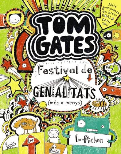 Tom Gates: Festival de genialitats (més o menys) (Catalá - A Partir De 10 Anys - Personatges I Sèries - Tom Gates)