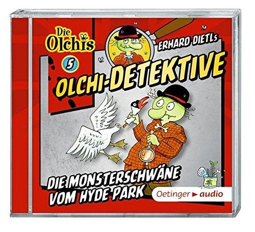 Olchi-Detektive 5  Die Monsterschwäne vom Hyde Park (CD): Hörspiel, ca. 60 min.