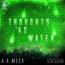 Thoughts as Water: Valley of Misery, Alien Invader, Book 1
