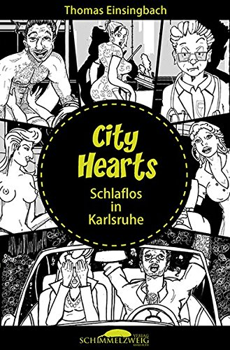 CITY HEARTS - Schlaflos in Karlsruhe (City Hearts)