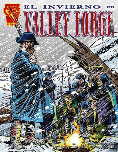 El Invierno en Valley Forge (Historia Grafica) por Matt Doeden
