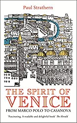 The Spirit of Venice: From Marco Polo to Casanova