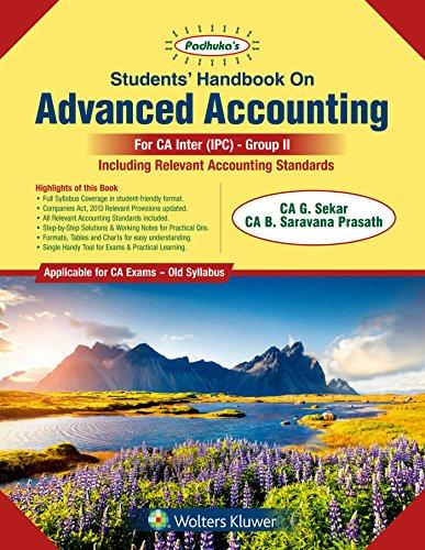 Padhuka's Students Handbook on Advanced Accounting Group II: for CA IPCC Old Syllabus