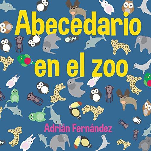 Abecedario en el zoo: El abecedario con animales