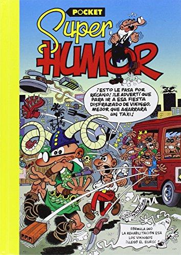 Fórmula Uno | La Rehabilitación esa | Los Vikingos | ¡Llegó el euro! (Súper Humor Mortadelo [pocket] 4) por Francisco Ibáñez