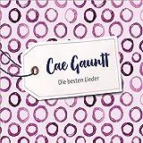 Cae Gauntt: Die besten Lieder