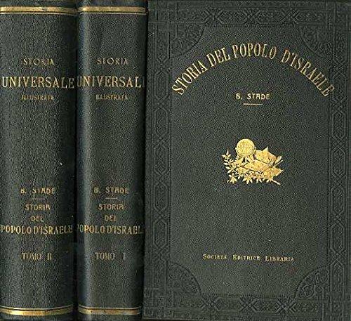 Storia del popolo d'Israele. Prima traduzione italiana di Diego Valbusa. Storia universale illustrata.
