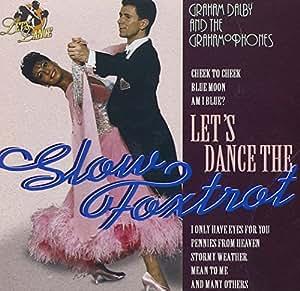 Let's Dance The Slow Foxtrot