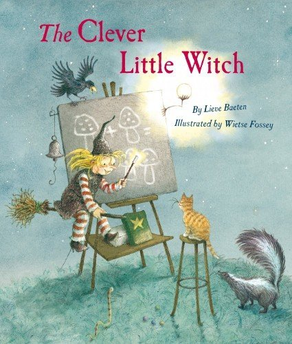 Clever Little Witch Goes To School by Lieve Baeten (5-Mar-2012) Hardcover