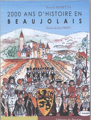2000 ANS D'HISTOIRE EN BEAUJOLAIS