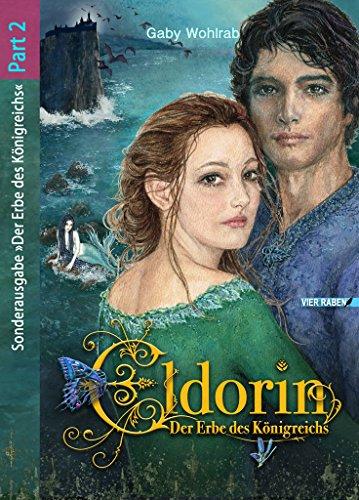 Eldorin - Der Erbe des Königreichs (Part II) (Raben Jugend)