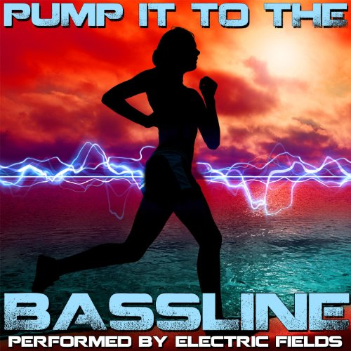 Pump It To The Bassline -