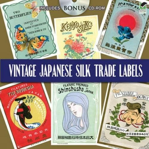 Vintage Japanese Silk Trade Labels (Dover Pictorial Archive)