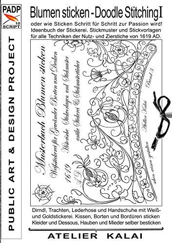 PADP-Script 10: Blumen Sticken - Doodle Stitching oder wie Sticken ...