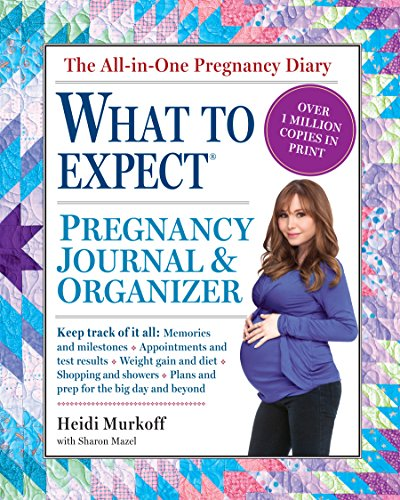 The What to Expect Pregnancy Journal & Organizer por Heidi Murkoff
