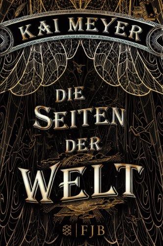 Buchseite und Rezensionen zu 'Die Seiten der Welt: Roman' von Kai Meyer
