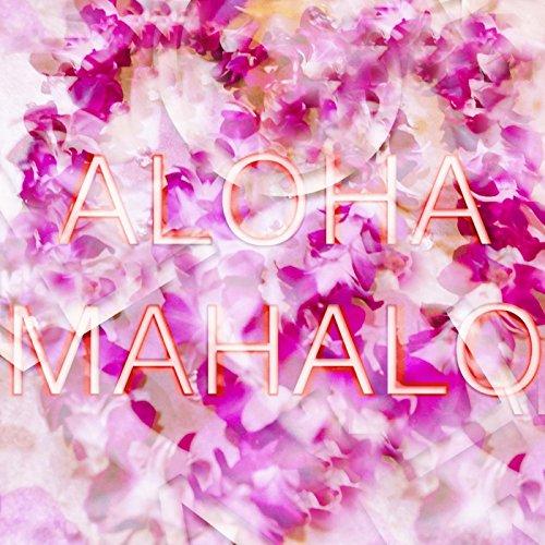 Aloha Mahalo