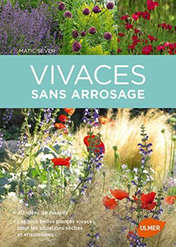Vivaces sans arrosage par Matic Sever