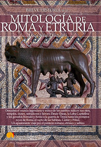 Breve historia de la mitología de Roma y Etruria por Lucía Avial Chicharro