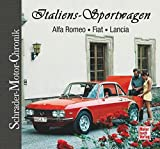 Italiens Sportwagen: Alfa Romeo / Fiat / Lancia